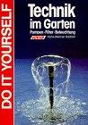 Preisvergleich Produktbild Technik im Garten. Pumpen. Filter. Beleuchtung. ( Do it yourself).