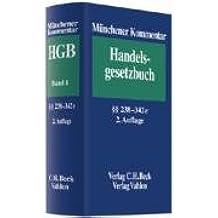 Münchener Kommentar zum Handelsgesetzbuch  Bd. 4: Drittes Buch, Handelsbücher §§ 238 bis 342e
