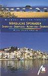 Skiatos, Skopelos, Skyros & Alonnisos: Nördliche Sporaden. Reisehandbuch mit vielen praktischen Tipps - Dirk Schönrock