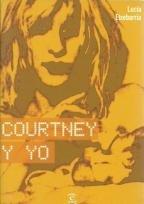 Courtney y Yo por Lucma Etxebarria, Lucia Etxebarria
