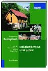 Mein Bautagebuch: Die Erfahrungen eines Bauherrn von der Grundstückssuche bis zum fertigen Haus