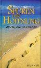 Spuren der Hoffnung - Margaret Fishback Powers