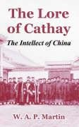 the-lore-of-cathay-the-intellect-of-china