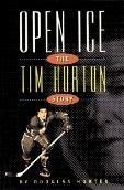 open-ice-the-tim-horton-story-by-douglas-hunter-september-291994