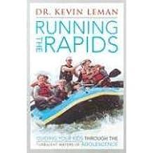 Running the Rapids
