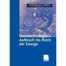Nanotechnologie - Aufbruch ins Reich der Zwerge