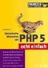 Dynamische Webseiten mit PHP 5