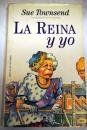 LA REINA Y YO [Tapa dura] by SUE TOWNSEND