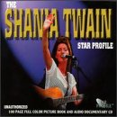 The Shania Twain Star Profile [Interview] -