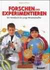 Forschen und Experimentieren