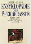Enzyklopädie der Pferderassen, 3 Bde, Bd.1, Deutschland, Belgien, Niederlande, Luxemburg