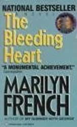 The Bleeding Heart by Marilyn French (1981-03-01)