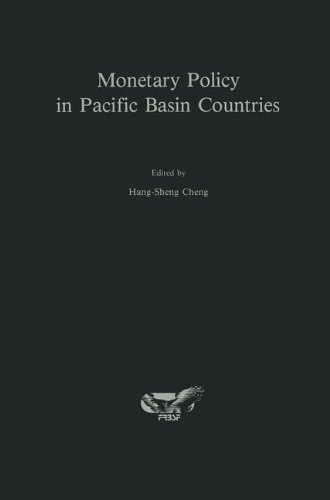 Monetary Policy in Pacific Basin Countries: Papers Presented at a Conference Sponsored by the Federal Reserve Bank of San Francisco (2013-10-04)