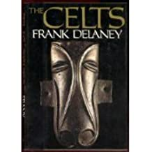 The Celts by Frank Delaney (1987-10-05)