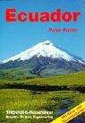 Ecuador: Trekking - Reiseführer. Mit aktuellem Beiblatt - Peter Rotter