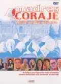 Madres coraje: Madres de Plaza de Mayo