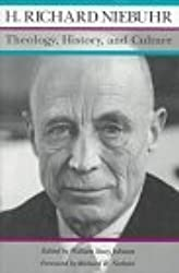 Theology, History, and Culture: Major Unpublished Writings by H. Richard Niebuhr (1996-03-27)