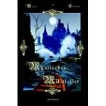 Mystisches Mittelalter