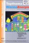 Image de Topthema WärmeEnergie: VBN Sonderheft.Fachaufsätze von Bausachverständigen, Architekten