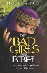 Die Bad Girls der Bibel