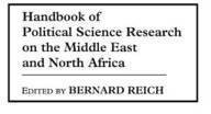 [(Handbook of Political Science Research on the Middle East and North Africa)] [By (author) Bernard Reich] published on (May, 1998)