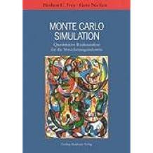 Monte Carlo Simulation. Quantitative Risikoanalyse für die Versicherungsindustrie.