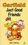 Garfield Just Good Friends (Garfield Pocket Books) by Davis, Jim
