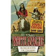 Blood Bounty (White Apache)
