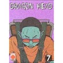 Dragon Head, Band 7