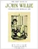 El primer libro de John Willie. Sophisticated bondage art. Ediz. trilingue (Esthetique. Fetish & bizarre)