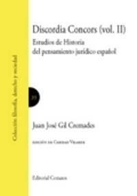 Discordia Concors (Vol. II) Estudios de Historia del pensamiento jurídico españo por o (coords.) Caridad Velarde Queipo de LLan
