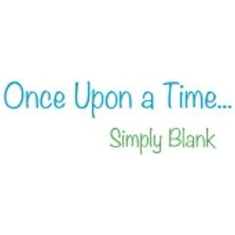 Simply Blank Book Once Upon a Time...: Unruled Paper, with 50 Sheets (100 Numbered Pages)  Book is 8.5