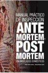 Manual Práctico De Inspección Ante Mortem Y Post Mortem En Ungulados Domésticos