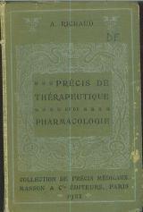 Précis de thérapeutique et de pharmacologie. cinquième édition revue et mise au courant.