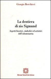 La dentiera di zio Sigmund por Giorgio Berchicci