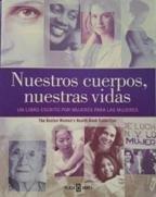 Nuestros Cuerpos,Nuestras Vidas por Boston Women Health Book Colle