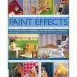The Practical Encyclopedia of Paint Effects (Stamping, Stencils, Distressing, Lacquering, Gilding, Antiquing, Sponging) by Sacha Cohen (2006-08-01)