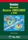 Domine Microsoft Access 2003/2002 y 2000.