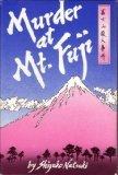 Front cover for the book Murder at Mt. Fuji by Shizuko Natsuki