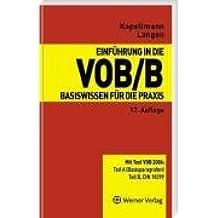Einführung in die VOB/B: Basiswissen für die Praxis