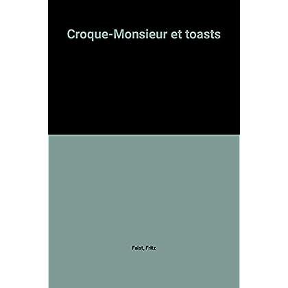 Croque-Monsieur et toasts