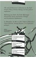 The End of Liberation? Liberation in the End: Feminist Theory, Feminist Theology, and Their Political Implications = Befreiung Am Ende? Am Ende Befreiung! : Feministische Theorie, Feministische