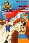 Kennwort: Lukas Lollipop: Kommissar Klicker (Band 10)