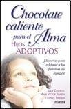 Chocolate Caliente Para El Alma - Hijos Adoptivos