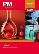 Chemie - Die Welt aus dem Reagenzglas (P.M. Die Wissensedition)