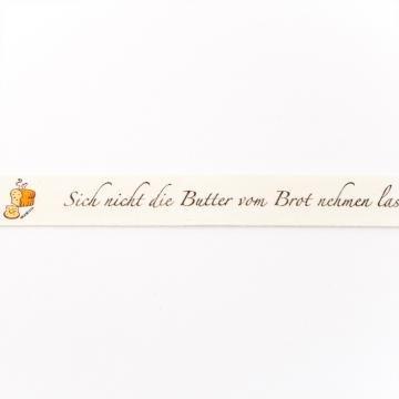 Sprichwörter Band - Butter - 16 mm