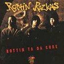 Rottin Ta Da Core