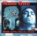 Songtexte von Main One - Birth of the Ghetto Child