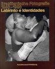 Labirinto e Identidades: Brasilianische Photographie, 1946-1998 bei Amazon kaufen