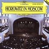 Vladimir Horowitz - Horowitz in Moscow
